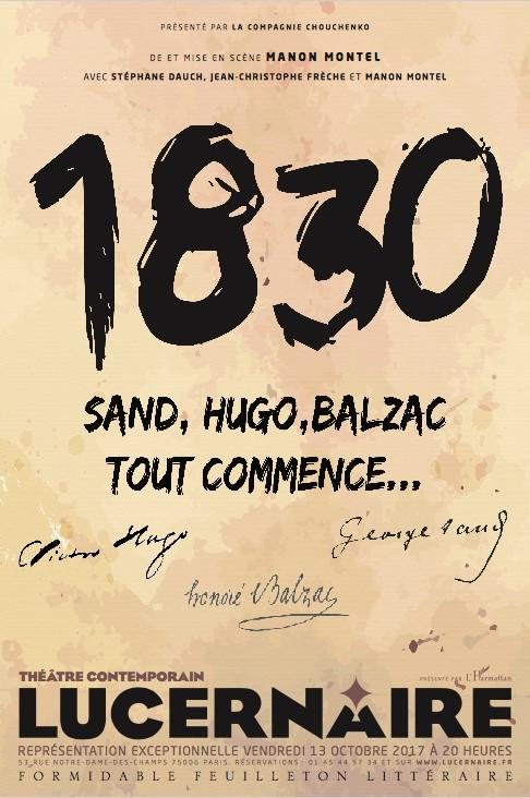 1830 Sand, Hugo, Balzac tout commence...